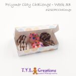 2020 Polymer Clay Challenge – Week 33