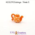 2021 Polymer Clay Challenge - Week 5