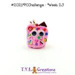 2021 Polymer Clay Challenge - Week 23